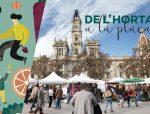 """Gran acolliment de la IV Edició: """"De l'horta a la plaça"""" 2019"""