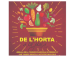 Nova edició 'De l'Horta a la Plaça'. Jornada de la producció agrícola de proximitat
